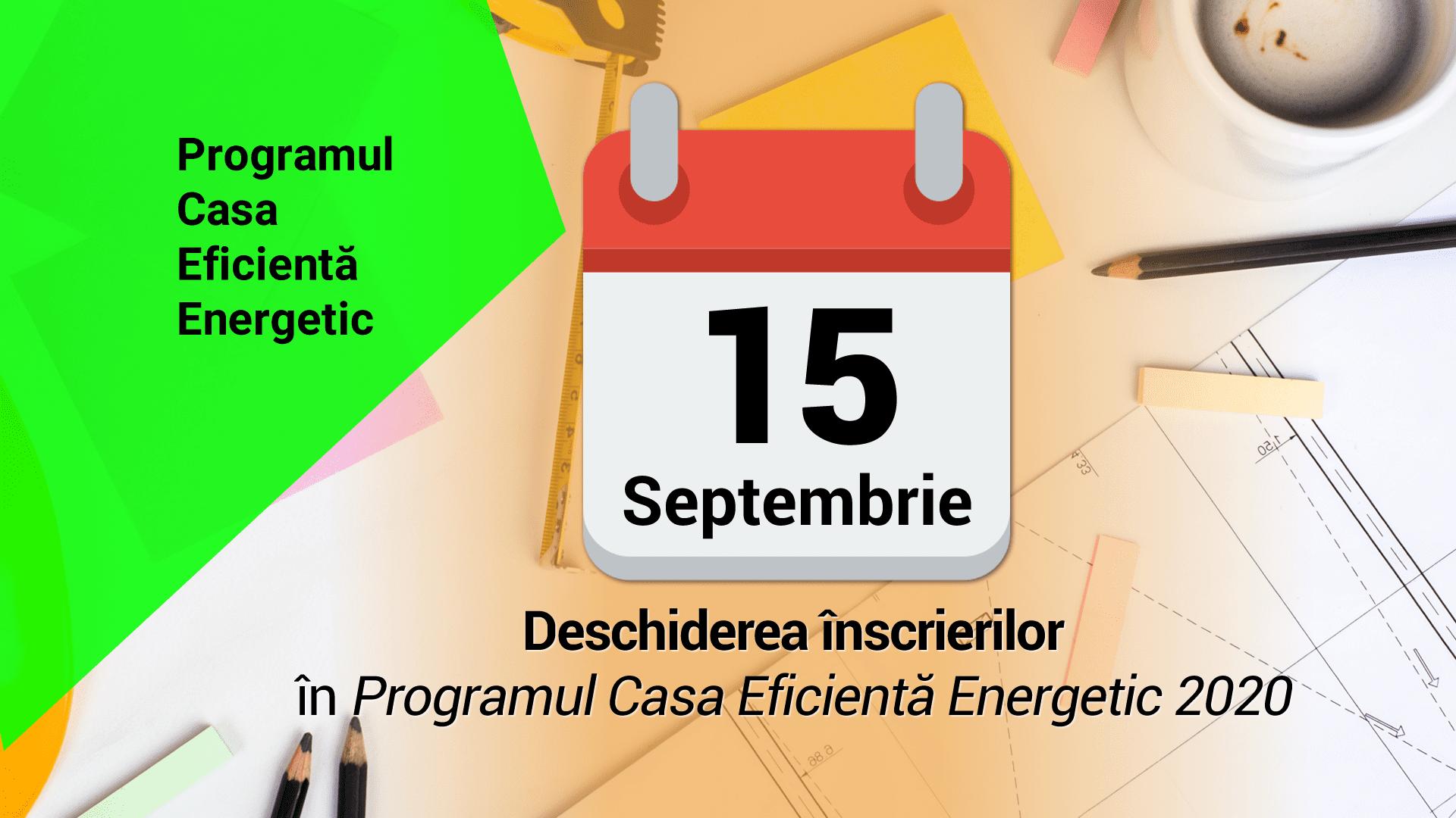 15 septembrie 2020 – deschiderea înscrierilor în Programul Casa Eficientă Energetic 2020